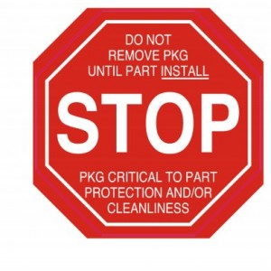 "Label Cleanroom 1.5x1.5 ""Stop Do Not Remove PKG"" Octagon Applied 1,000/RL"
