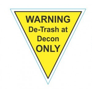 """Label CR 2""""x2"""" """"Warning DeTrash at Decon Only Triangle Yellow 1000/RL"""